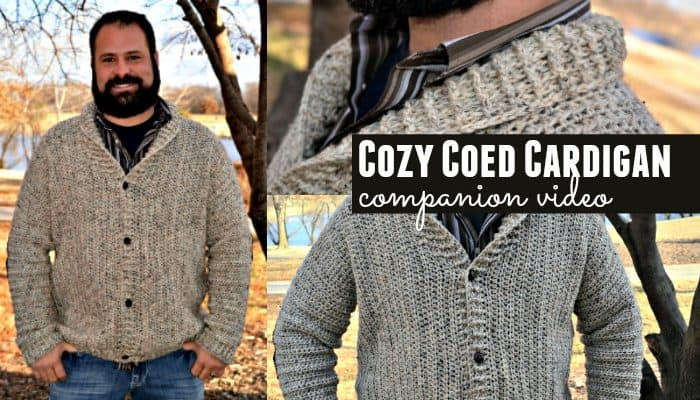 Cozy Coed Cardigan Pattern Companion Video