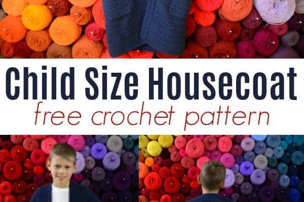 Child Size Housecoat Free Crochet Pattern