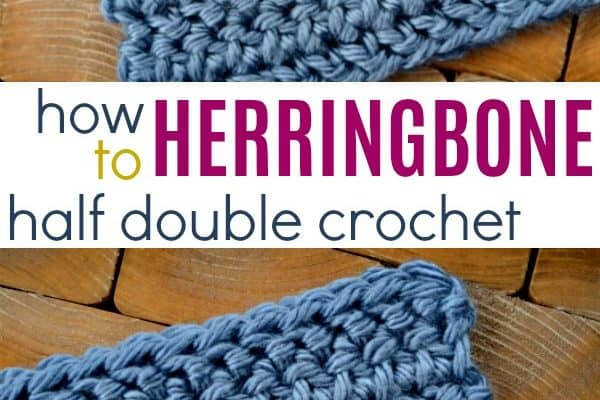 How to Herringbone Half Double Crochet (HHDC)