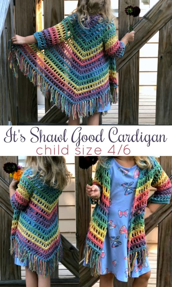 It's Shawl Good crochet pattern CHILD Size 4/6
