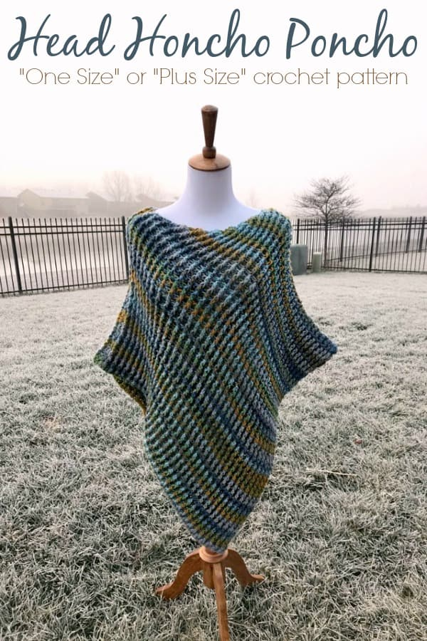 Head Honcho Poncho One Size And Plus Size Poncho Crochet Pattern