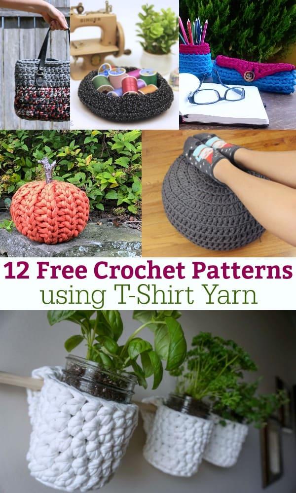 12 free crochet patterns using t-shirt yarn