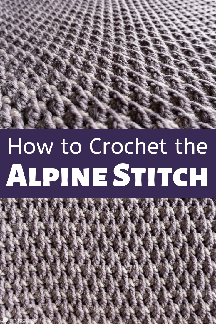 How to Crochet the Alpine Stich