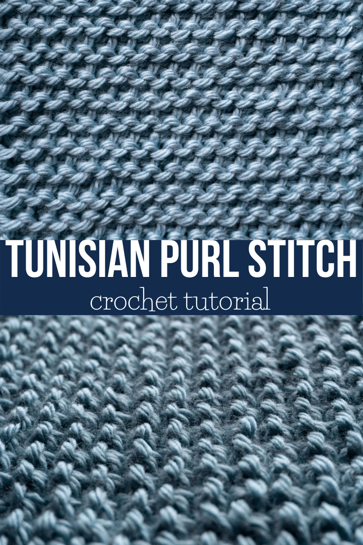 How to Crochet Tunisian Purl Stitch