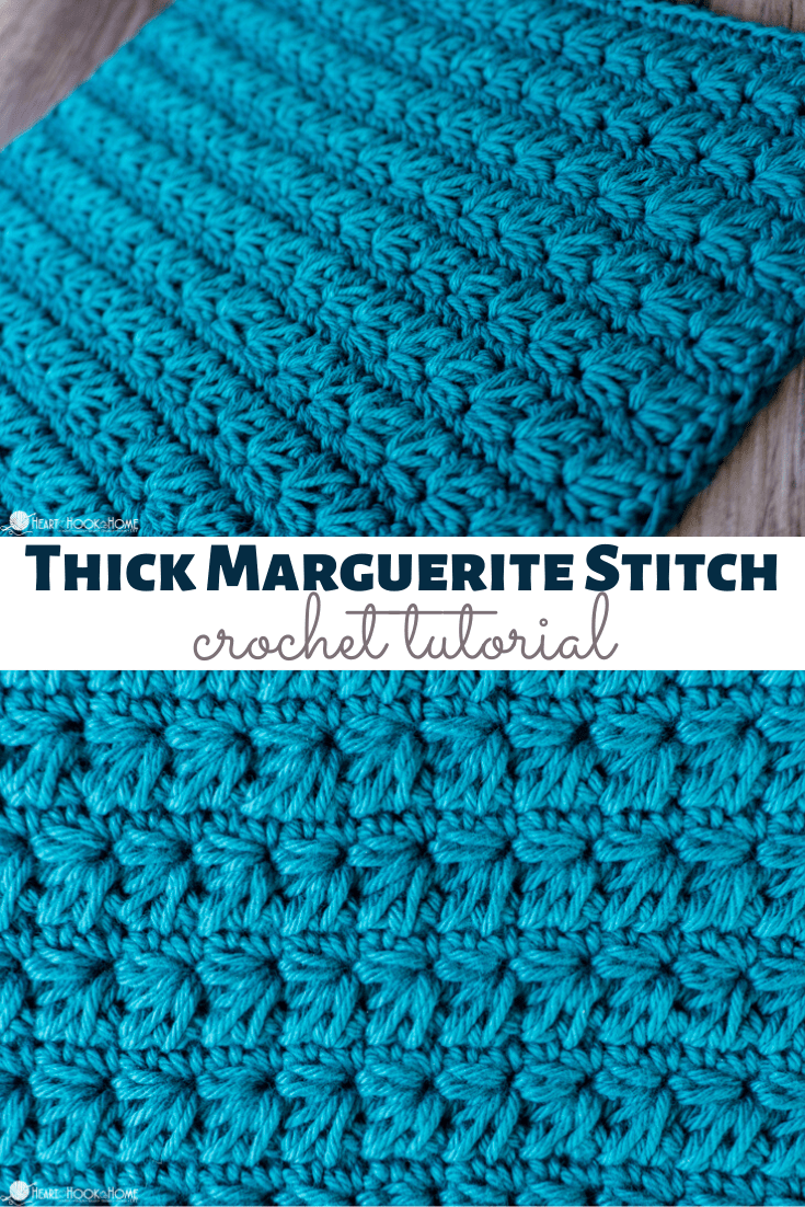 how to crochet the thick marguerite crochet stitch