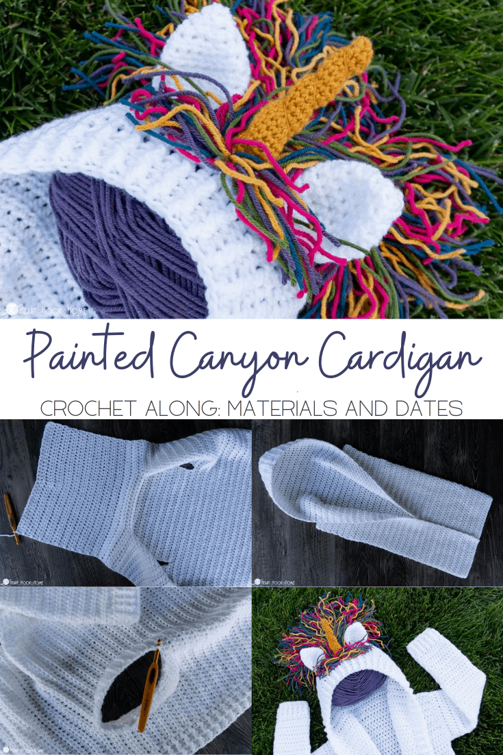 Painted Canyon Cardigan Crochet Along Materials and dates