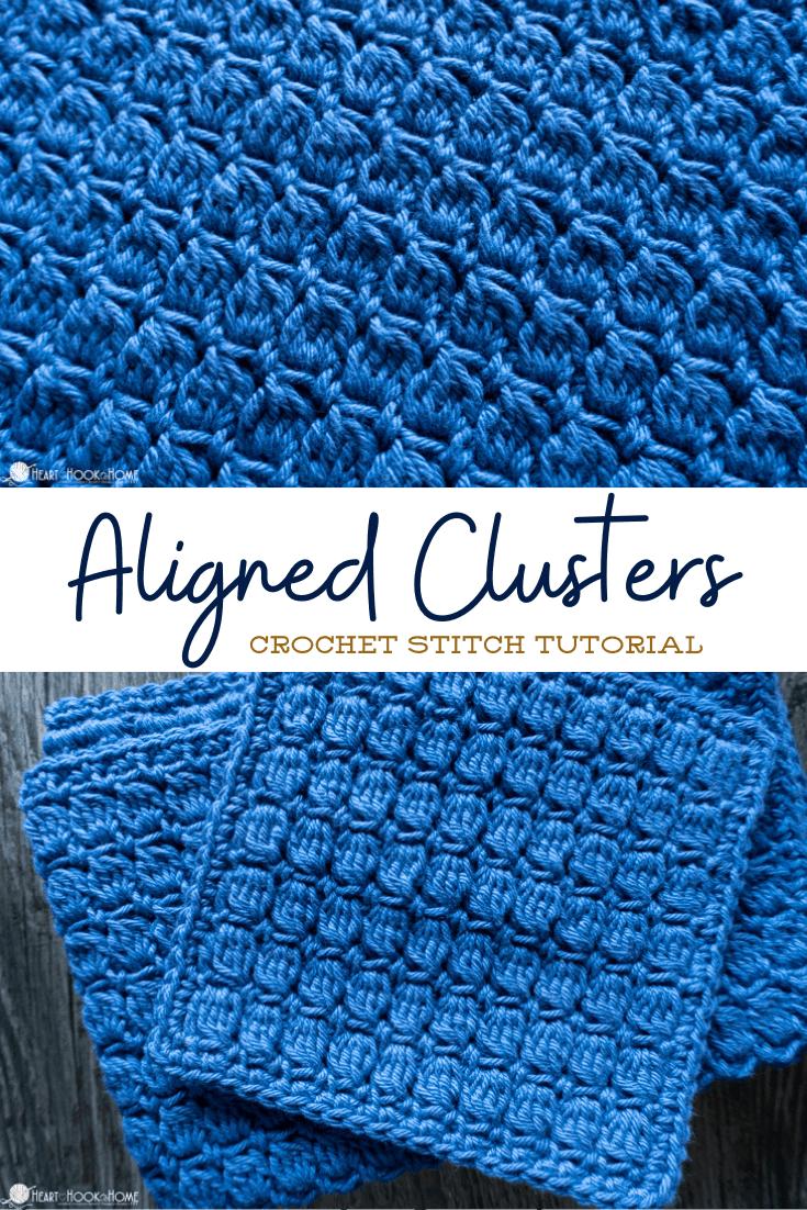 Aligned Clusters Crochet Tutorial